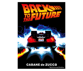 BACK TO THE FUTURE × CABANE de ZUCCa 発売