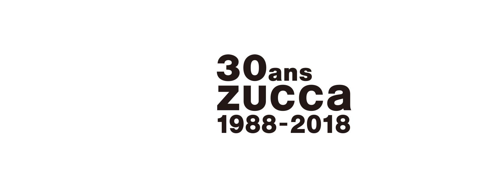 30ans ZUCCa
